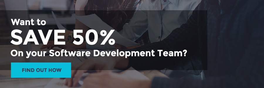 Save 50 percent on your software development team